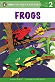 Frogs (Penguin Young Readers, Level 2)