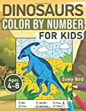 "Dinosaurs Color by Number for Kids: Coloring Activity for Ages 4 €"" 8"