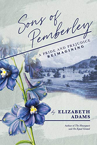 Sons of Pemberley: A Pride & Prejudice Reimagining (English Edition)