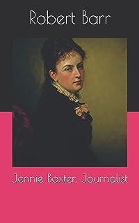 Jennie Baxter, Journalist