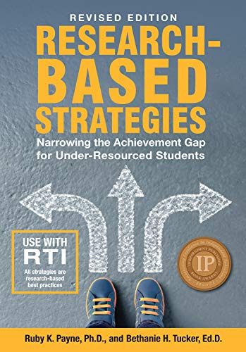 Researched-Based Strategies - Revised Edition:Narrowing the Achievement Gap for Under-Resourced Students