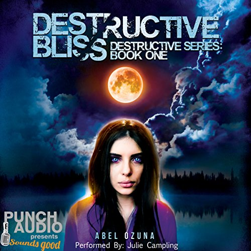 Destructive Bliss audiobook cover art