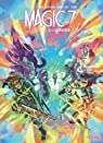 Magic 7, tome 10 : Le commencement par Toussaint