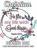 Christian Coloring Book: A Bible Verse Colouring Book for Adults & Teens: A Fun, Original Christian Coloring Book with Joyful Designs and ... Bible Quotes That Will Bless Your Soul