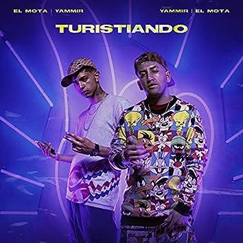 Turistiando (feat. Yammir)