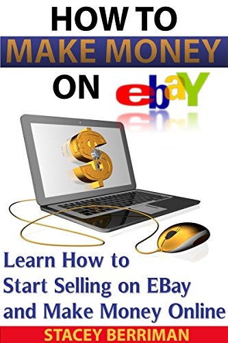 Amazon Com Ebay Online Business Proven Home Based Business Make Money Online 2nd Edition Make Money On Ebay Start An Online Business Ebay Business Home Based Business Ideas Book 1 Ebook Berriman Stacey