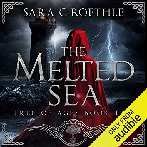 The Melted Sea: The Tree of Ages Series, Book 2