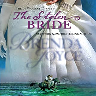 The Stolen Bride     de Warenne Dynasty              By:                                                                                                                                 Brenda Joyce                               Narrated by:                                                                                                                                 Christina Thurmond                      Length: 12 hrs and 54 mins     15 ratings     Overall 3.7