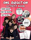 One Direction Activity Book: Color Wonder Creativity Find Shadow, Spot Differences, Dot To Dot, Word Search, One Of A Kind, Coloring, Maze Activities Books For Adult And Kid Colouring Page