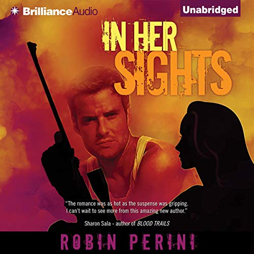 In Her Sights Audiobook By Robin Perini cover art