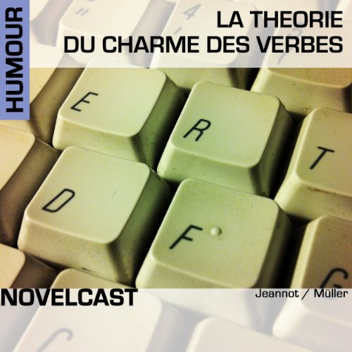 La théorie du charme des verbes (Collection Novelcast) audiobook cover art