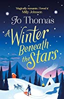 A Winter Beneath the Stars: A heart-warming read for melting the winter blues