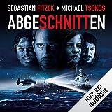 Abgeschnitten - Sebastian Fitzek
