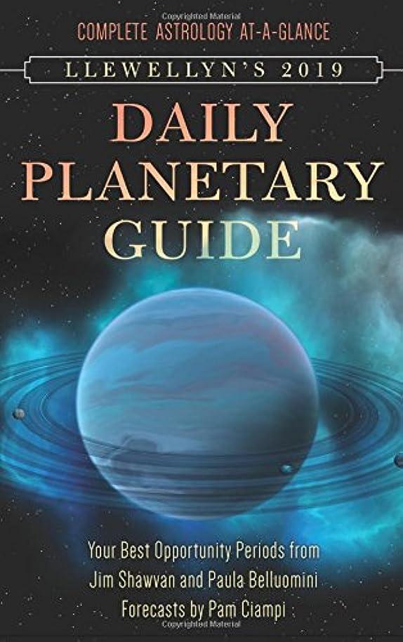 海里絶妙差し迫ったLlewellyn's 2019 Daily Planetary Guide: Complete Astrology At-a-glance