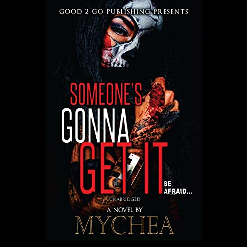 Someone's Gonna Get It cover art