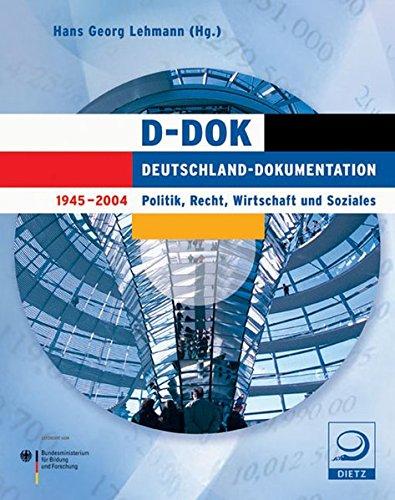 D-DOK. Deutschland-Dokumentation 1945-2004. DVD. Politik, Recht, Wirtschaft und Soziales