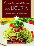 La cucina tradizionale della Liguria