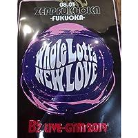 プレート LIVE GYM 2019 Whole Lotta NEW LOVE Zepp Fukuoka 福岡 B'z グッズ