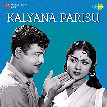 Kalyana Parisu (Original Motion Picture Soundtrack)