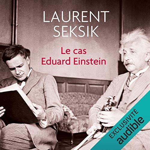 Couverture de Le cas Eduard Einstein