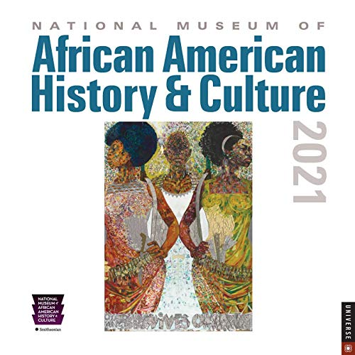 National Museum of African American History & Culture 2021 Wall Calendar