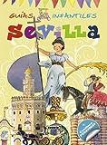 Sevilla (Guías infantiles) - 9788467720082