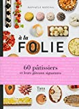 A la folie (Hors collection) - Format Kindle - 15,99 €