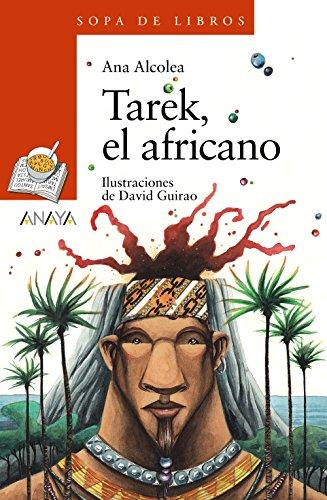 arek, el africano (LITERATURA INFANTIL (A partir de 8 años) - Sopa de Libros) (LITERATURA INFANTIL (6-11 años) - Sopa de Libros)