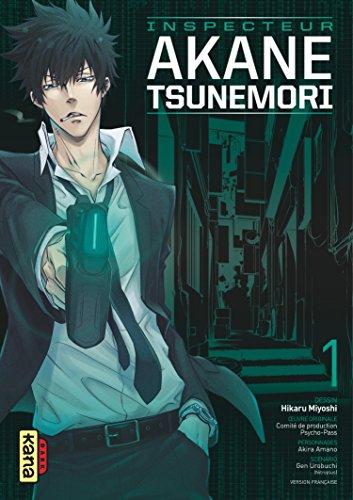 Psycho-Pass Saison 1 - Inspecteur Akane Tsunemori - Tome 1