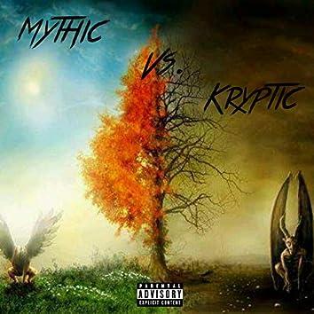 Mythic Vs. Kryptic