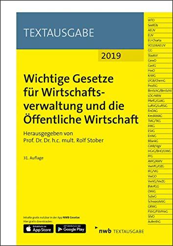 Wichtige Gesetze für Wirtschaftsverwaltung und die Öffentliche Wirtschaft (NWB Textausgabe)