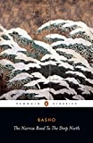 The Narrow Road to the Deep North and Other Travel Sketches (Classics) (English Edition)