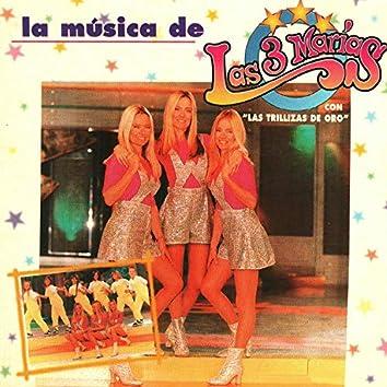 La Musica de Las 3 Marias