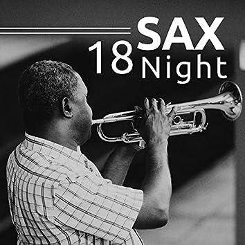 18 Sax Night - Romantic Jazz Vibes, Atmospheric Sexy, Jazzy Lounge Music