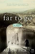 Far to Go: A Novel