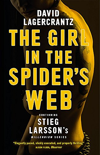 The Girl in the Spider s Web: Continuing Stieg Larsson s Millennium Series: 4