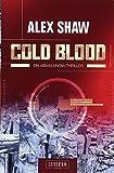 COLD BLOOD: Thriller (Aidan Snow)