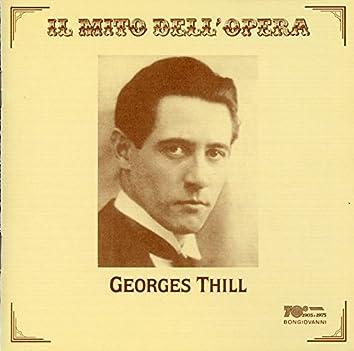 Il mito dell'opera: Georges Thill (Recorded 1928-1933)