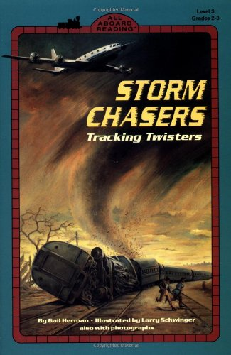 Storm Chasers (All Aboard Science Reader)の詳細を見る