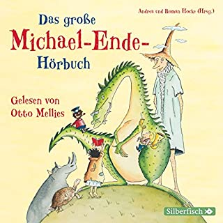 Das große Michael-Ende-Hörbuch                   Autor:                                                                                                                                 Michael Ende                               Sprecher:                                                                                                                                 Otto Mellies                      Spieldauer: 3 Std. und 59 Min.     26 Bewertungen     Gesamt 4,8