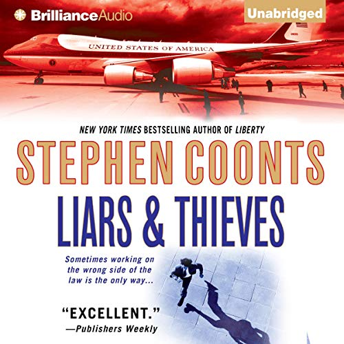 Liars & Thieves Audiobook By Stephen Coonts cover art