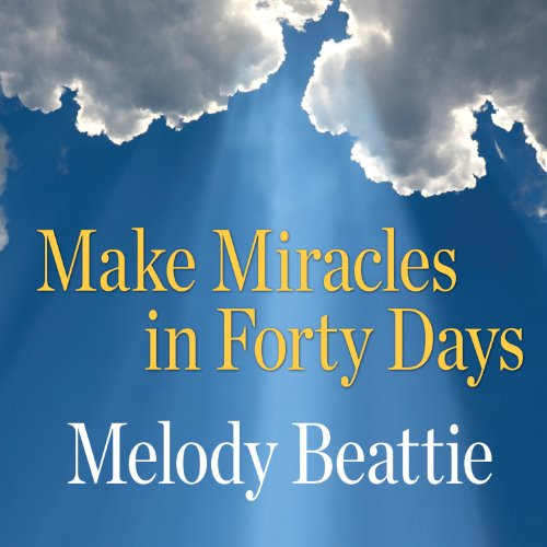 Make Miracles in Forty Days audiobook cover art