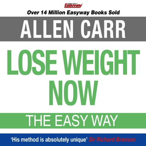 Lose Weight Now                   By:                                                                                                                                 Allen Carr                               Narrated by:                                                                                                                                 Richard Mitchley                      Length: 4 hrs and 46 mins     230 ratings     Overall 4.1