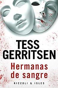 Hermanas de sangre par Tess Gerritsen