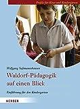 Waldorf-Pädagogik auf einen Blick