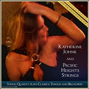 String Quartet Plays Classics, Tangos and Broadway