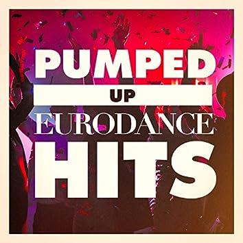 Pumped Up Eurodance Hits