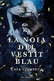 La noia del vestit blau (Narrativa catalana)