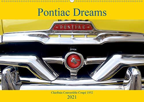 Pontiac Dreams - Chieftain Convertible Coupé 1952 (Wandkalender 2021 DIN A2 quer)