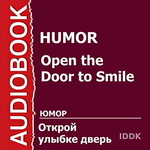 Open the Door to Smile [Russian Edition] audiobook cover art